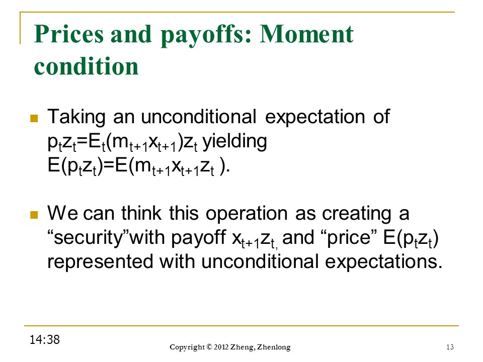 Prices and payoffs: Moment condition