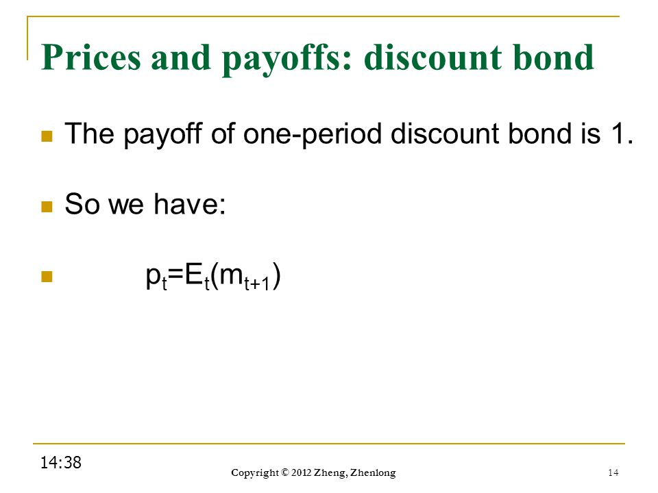 Prices and payoffs: discount bond