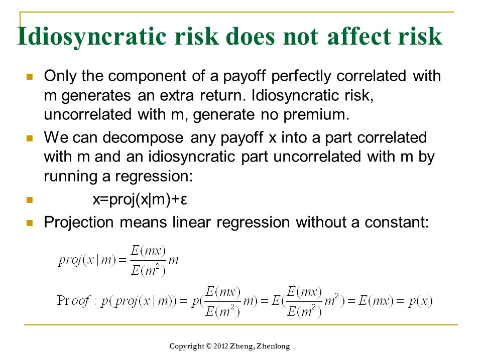 Idiosyncratic risk does not affect risk