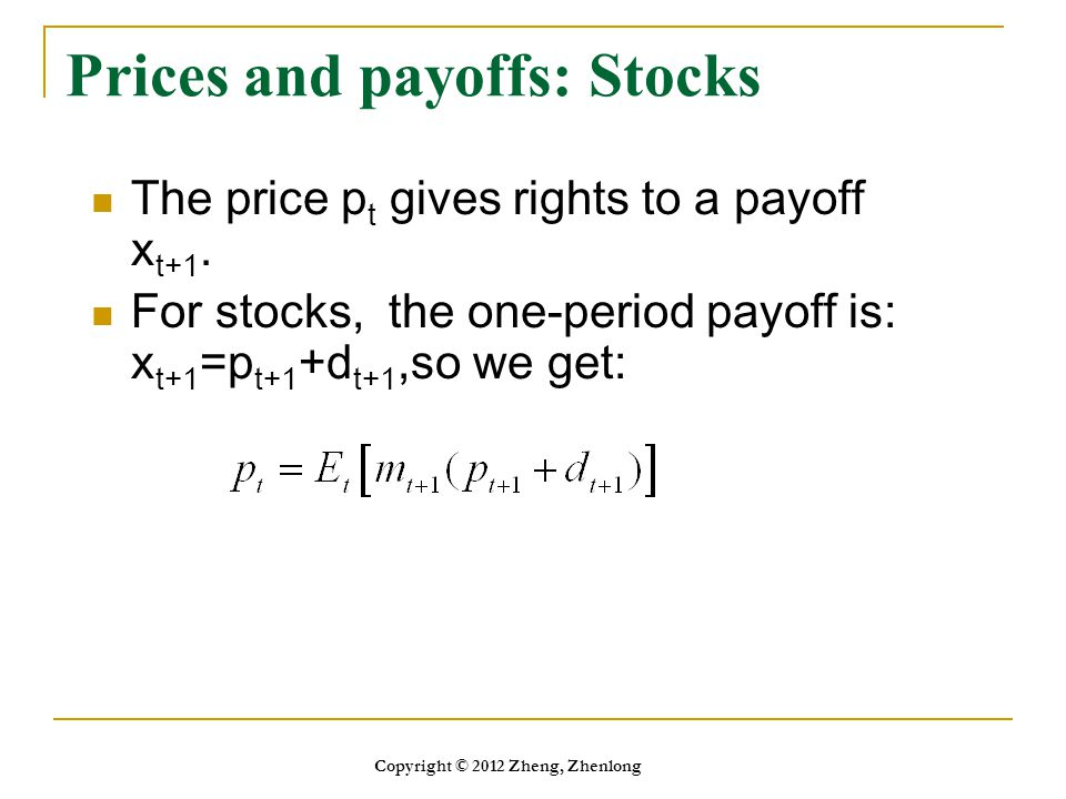 Prices and payoffs: Stocks