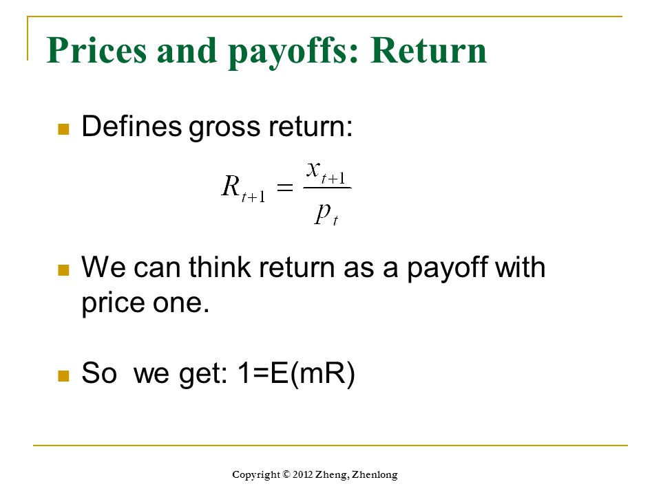 Prices and payoffs: Return