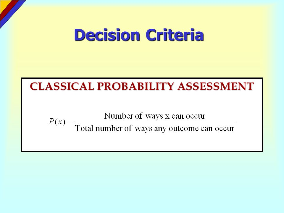 CLASSICAL PROBABILITY ASSESSMENT