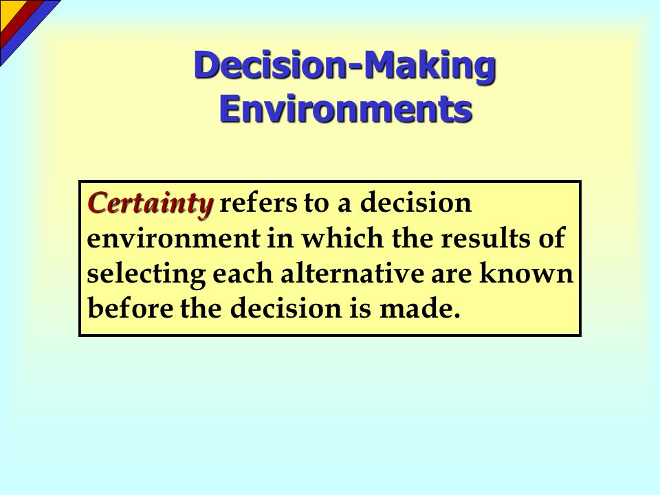 Decision-Making Environments