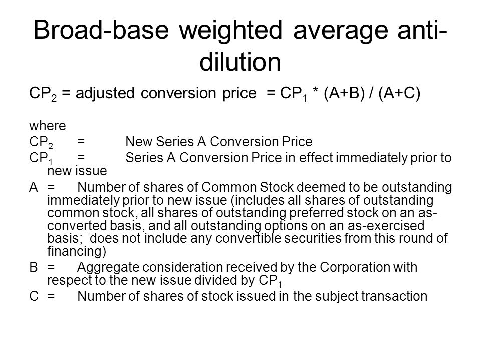 Broad-base weighted average anti-dilution