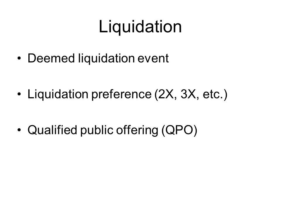 Liquidation Deemed liquidation event