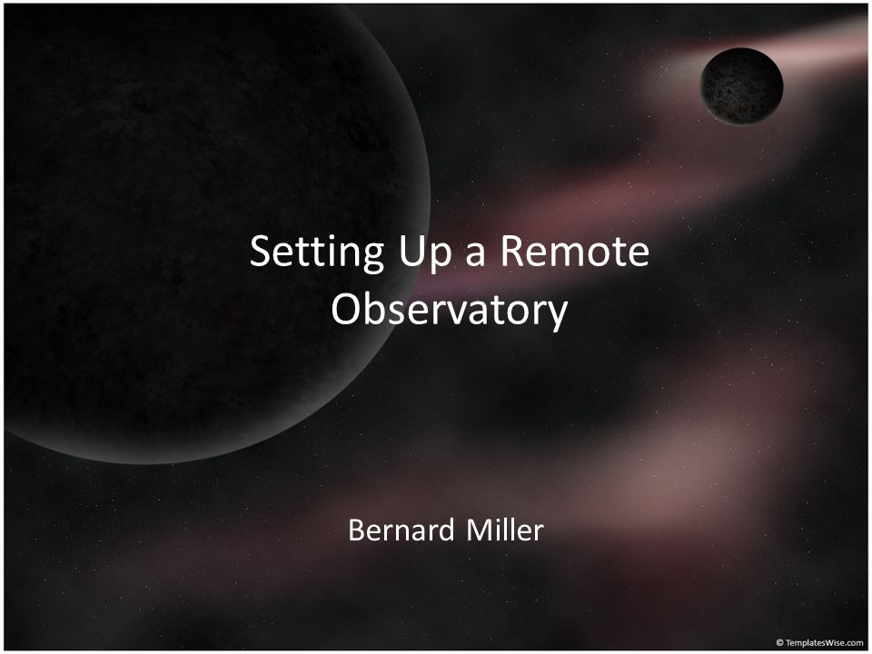 Setting Up a Remote Observatory