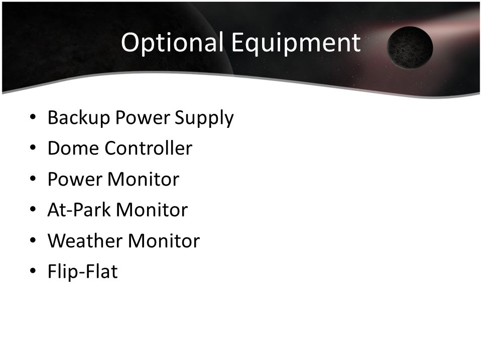Optional Equipment Backup Power Supply Dome Controller Power Monitor
