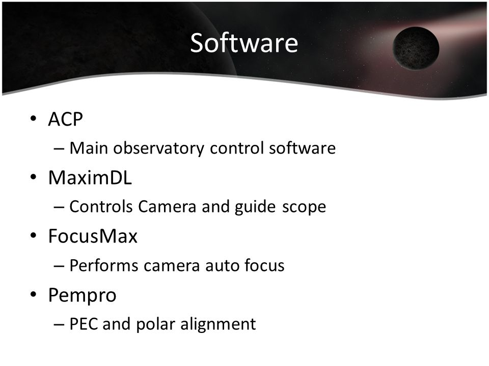 Software ACP MaximDL FocusMax Pempro Main observatory control software