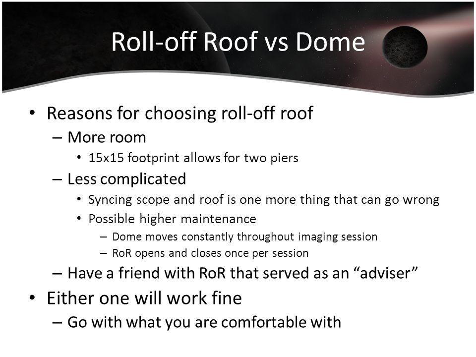 Roll-off Roof vs Dome Reasons for choosing roll-off roof