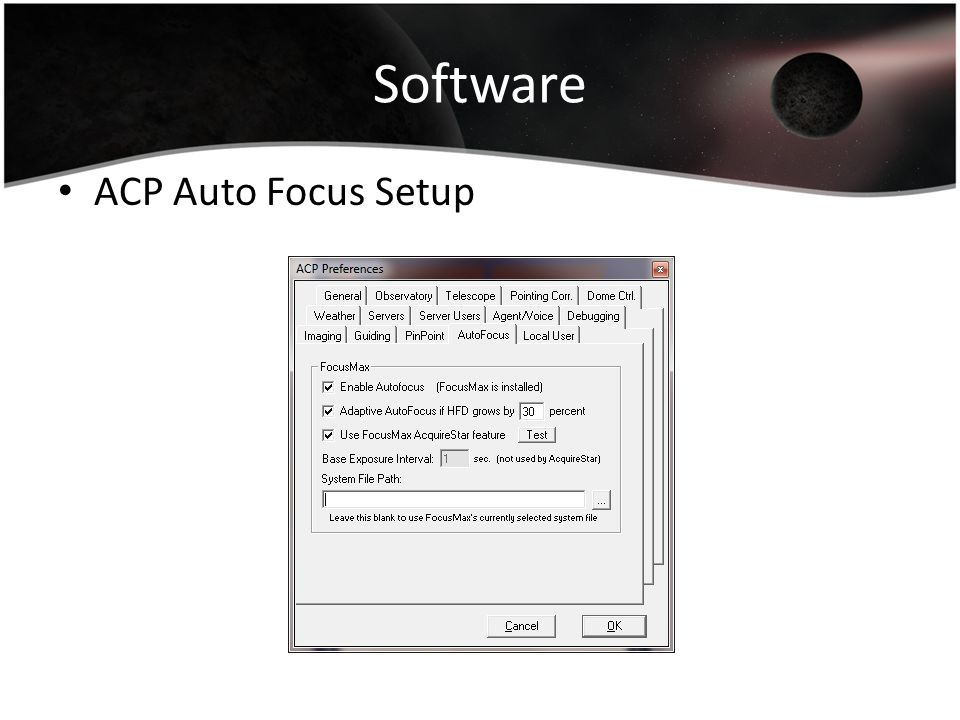 Software ACP Auto Focus Setup
