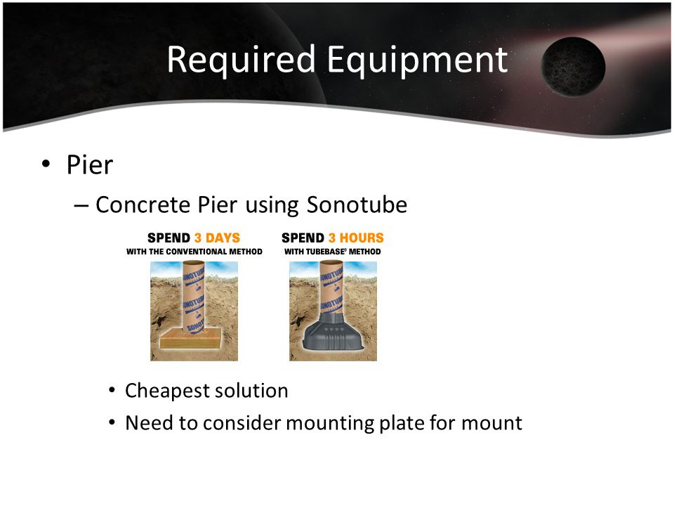 Required Equipment Pier Concrete Pier using Sonotube Cheapest solution