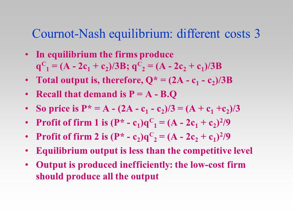 Cournot-Nash equilibrium: different costs 3