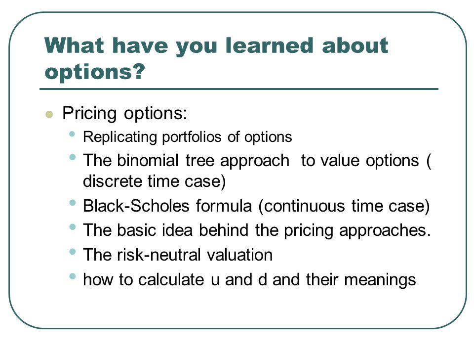 What have you learned about options