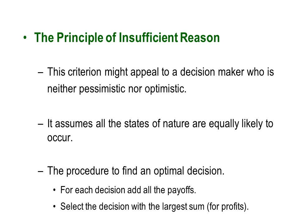 The Principle Of An Optimist Tomorrow Will Be: Introduction To Decision Analysis