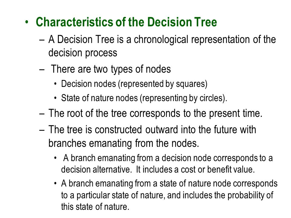 Characteristics of the Decision Tree