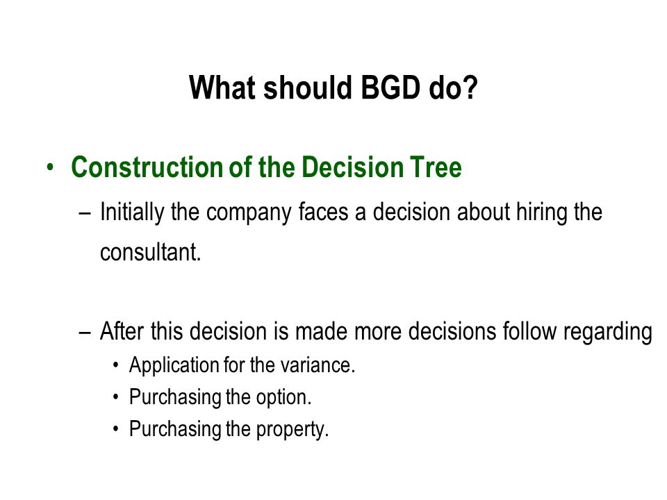 What should BGD do Construction of the Decision Tree