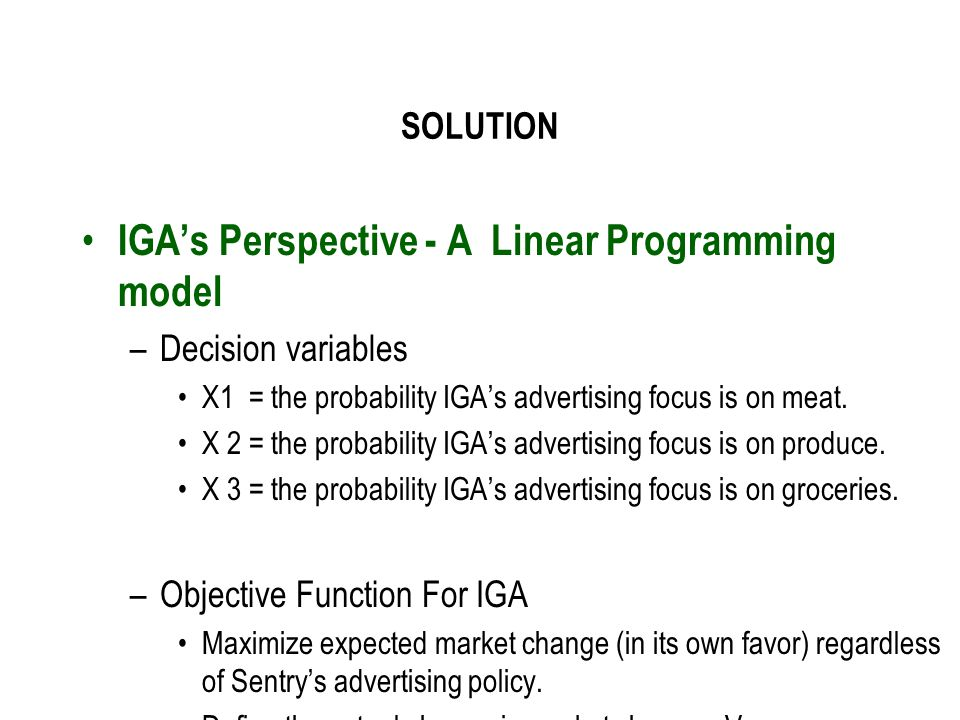 IGA's Perspective - A Linear Programming model