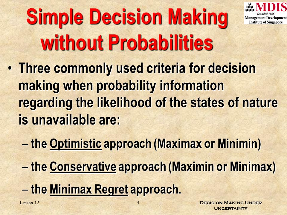 Simple Decision Making without Probabilities