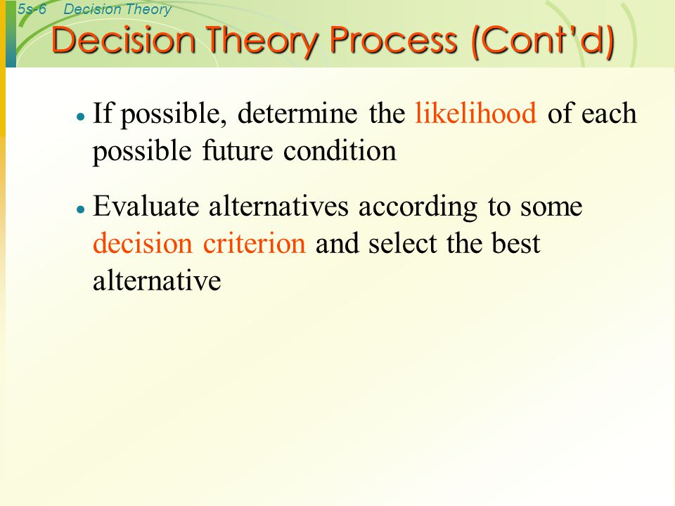 Decision Theory Process (Cont'd)