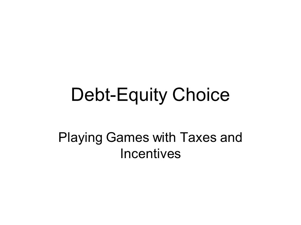 Playing Games with Taxes and Incentives
