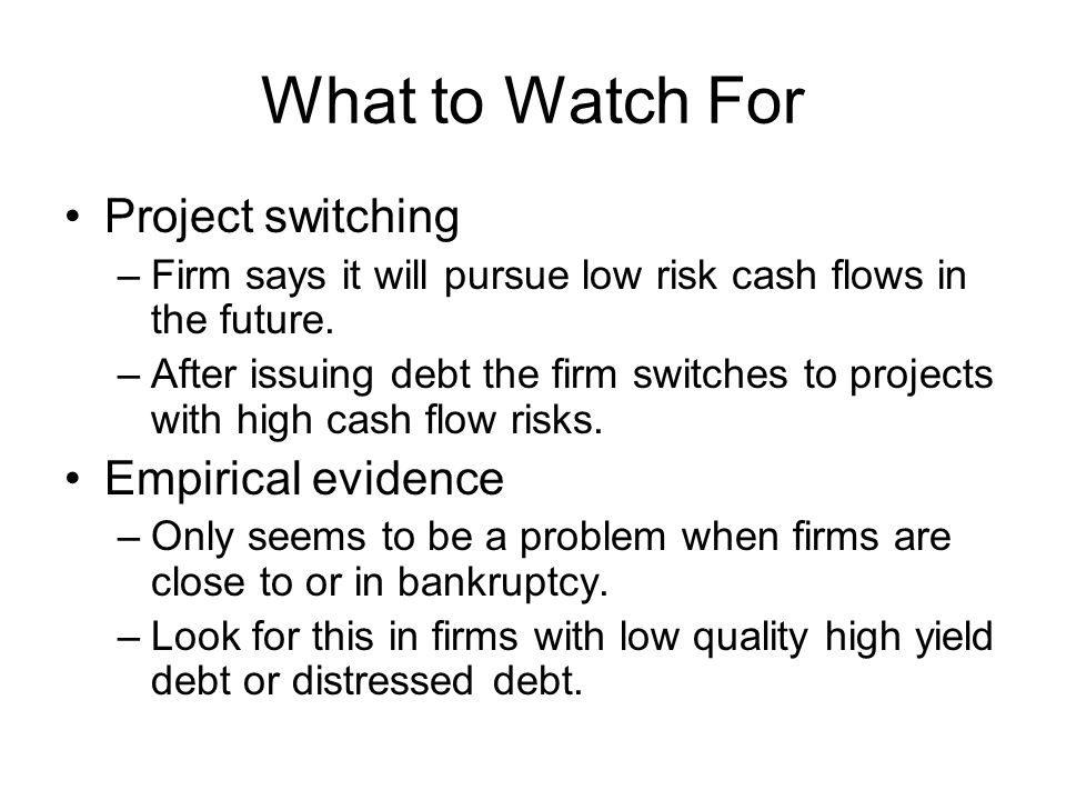 What to Watch For Project switching Empirical evidence