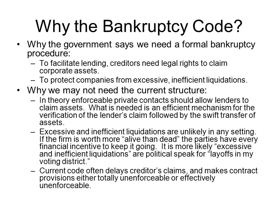 Why the Bankruptcy Code