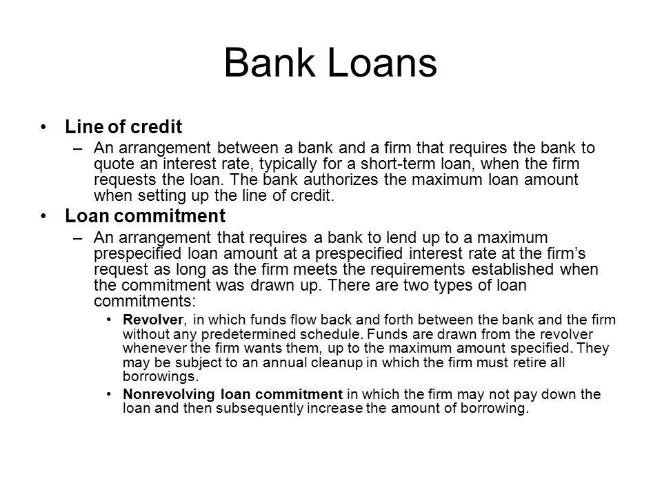 Bank Loans Line of credit Loan commitment