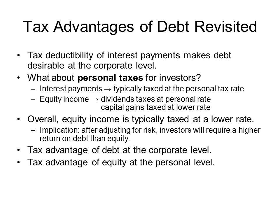 Tax Advantages of Debt Revisited