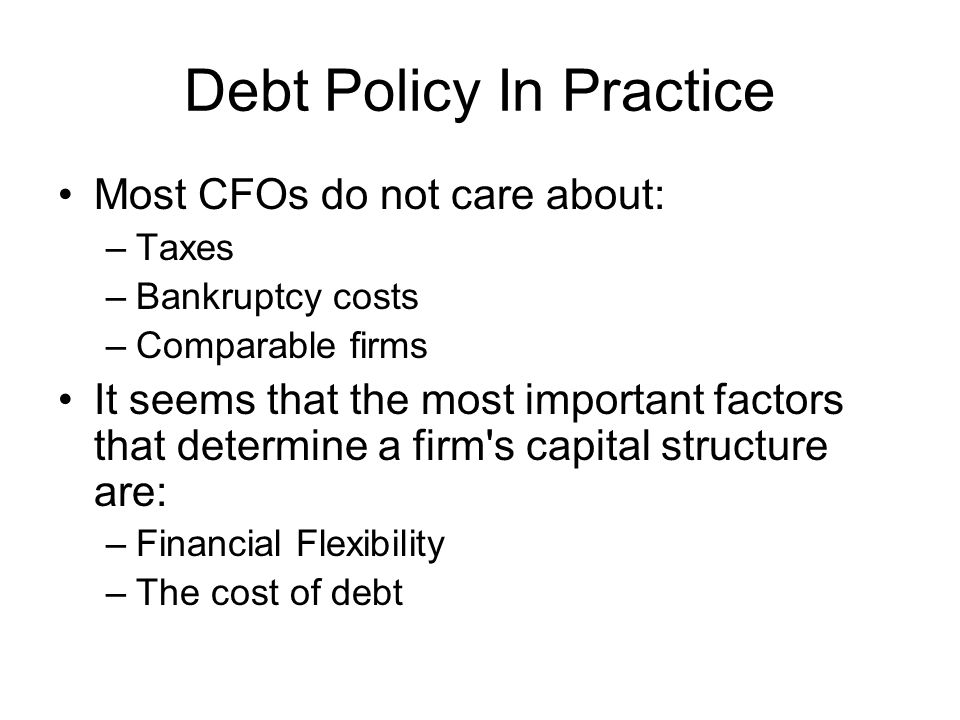 Debt Policy In Practice