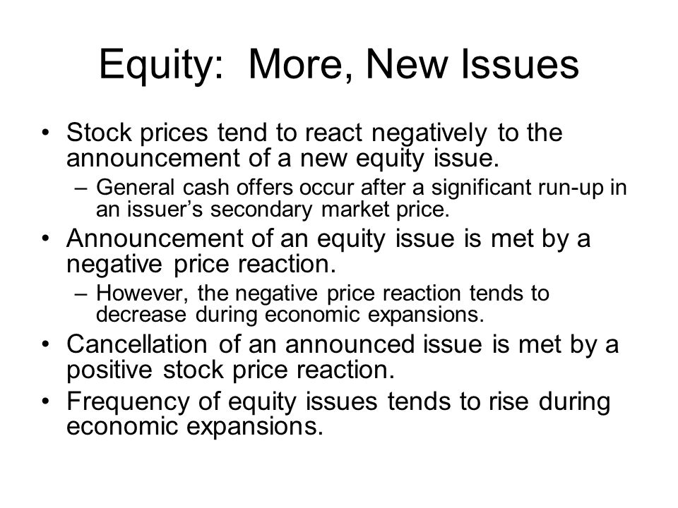 Equity: More, New Issues