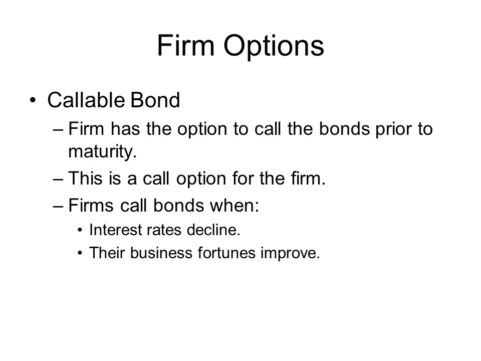 Firm Options Callable Bond