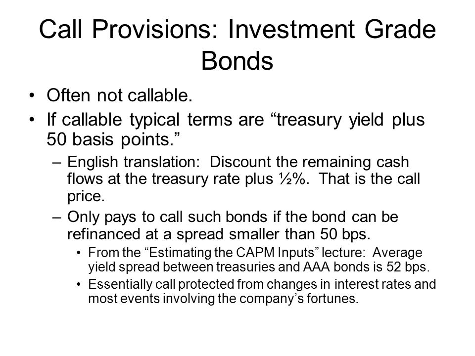 Call Provisions: Investment Grade Bonds