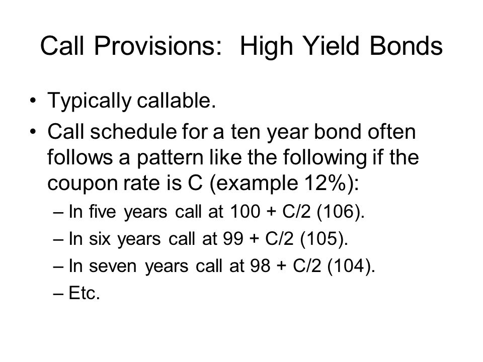 Call Provisions: High Yield Bonds