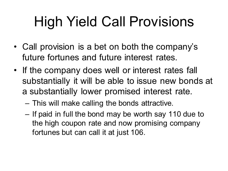 High Yield Call Provisions
