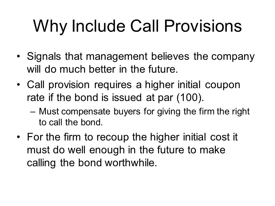 Why Include Call Provisions