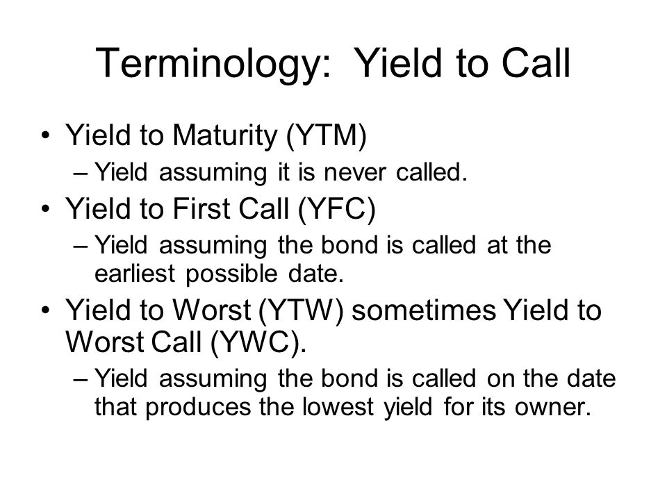 Terminology: Yield to Call