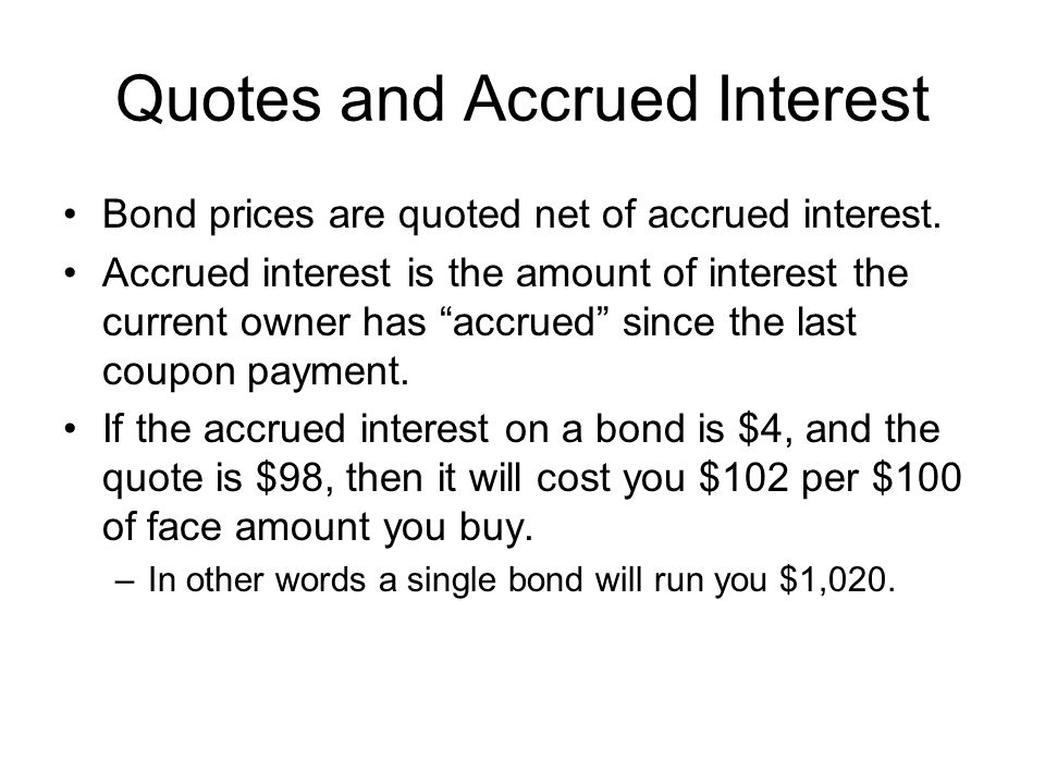 Quotes and Accrued Interest