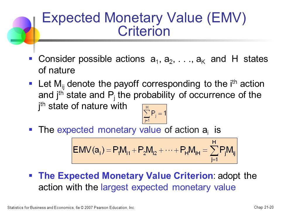 Expected Monetary Value (EMV) Criterion