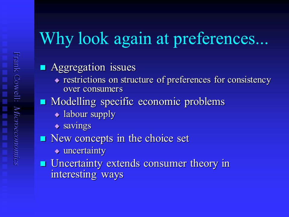 Why look again at preferences...