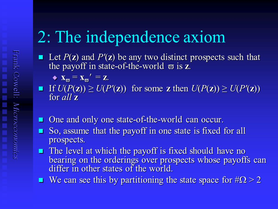 2: The independence axiom