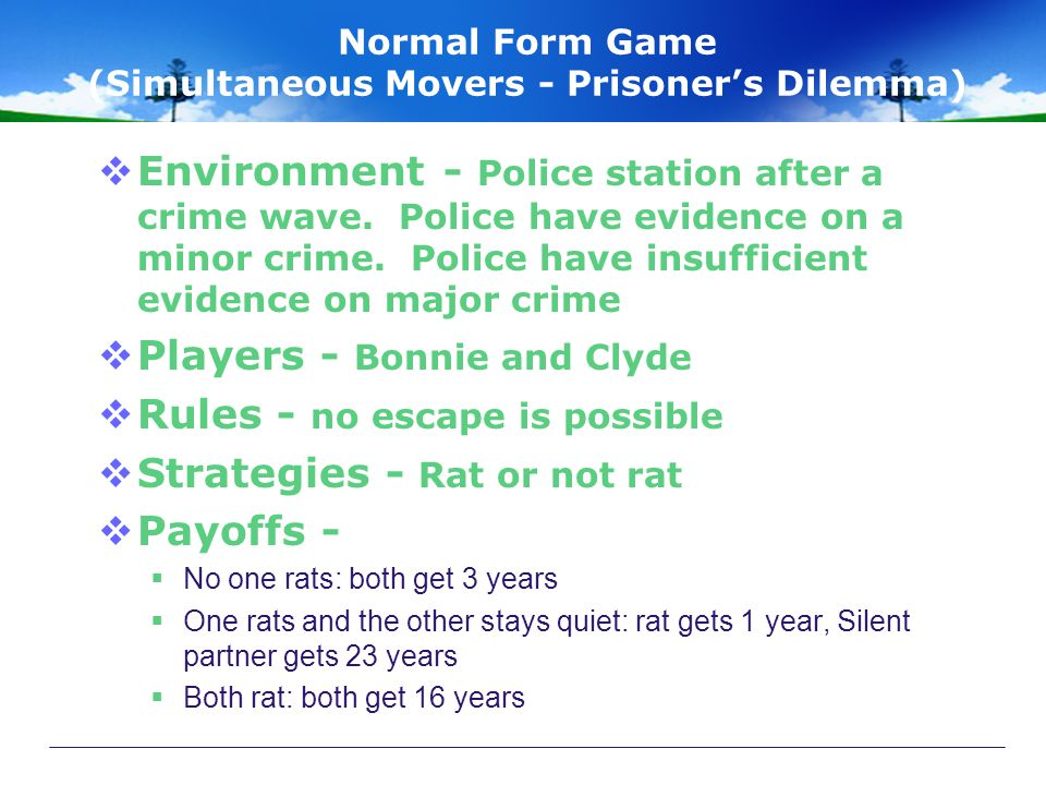 Normal Form Game (Simultaneous Movers - Prisoner's Dilemma)