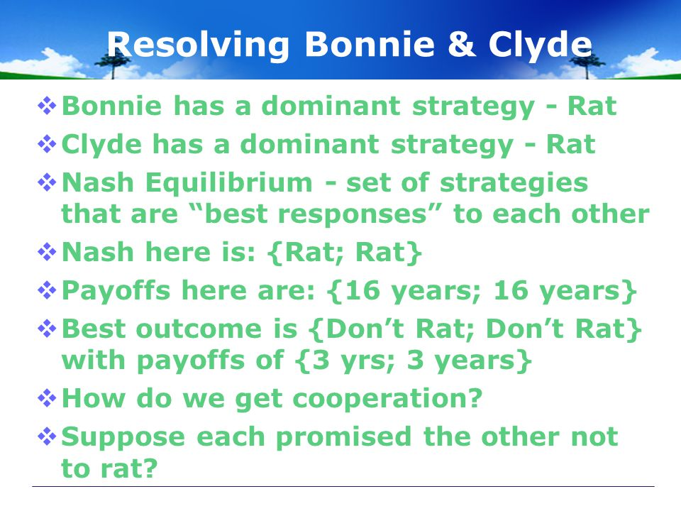 Resolving Bonnie & Clyde