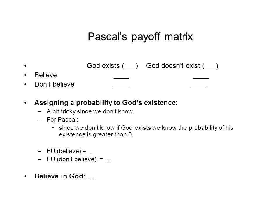 Pascal's payoff matrix
