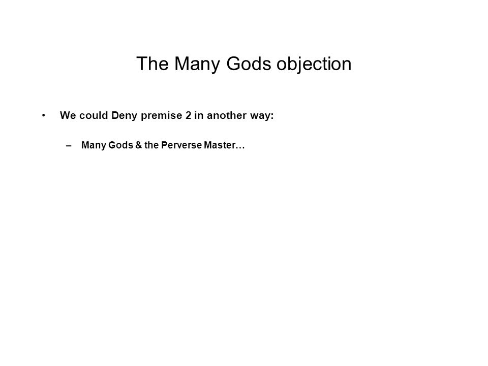 The Many Gods objection