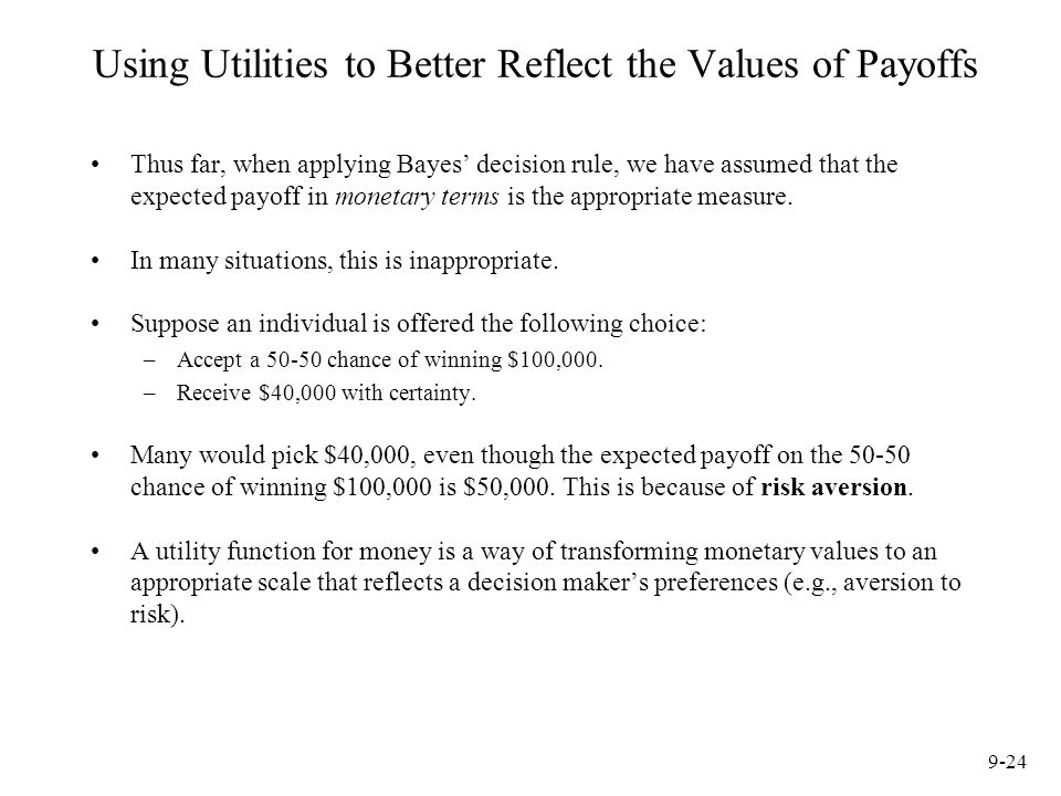 Using Utilities to Better Reflect the Values of Payoffs