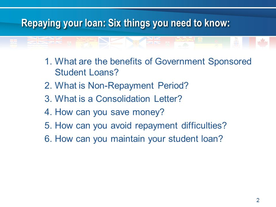 Repaying your loan: Six things you need to know: