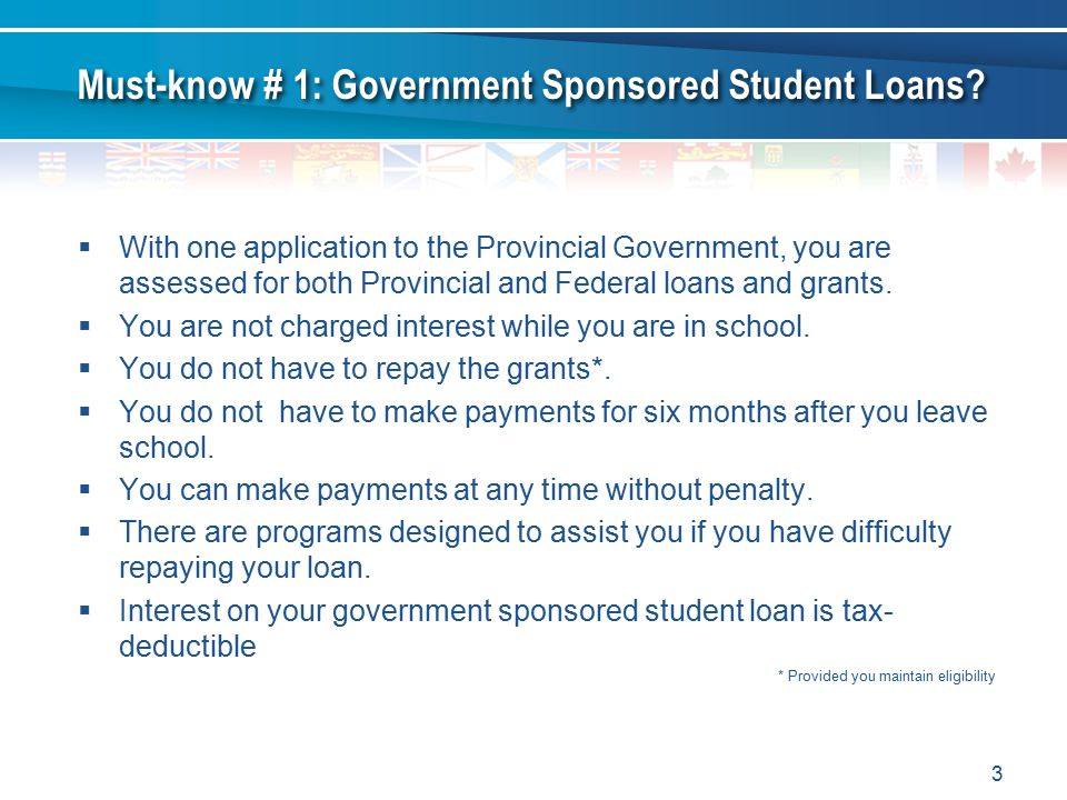 Must-know # 1: Government Sponsored Student Loans