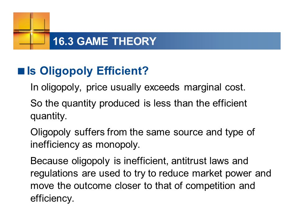 Is Oligopoly Efficient