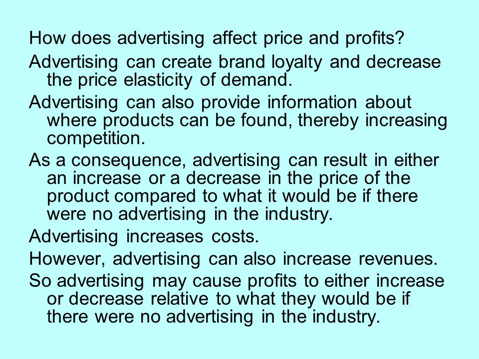 How does advertising affect price and profits