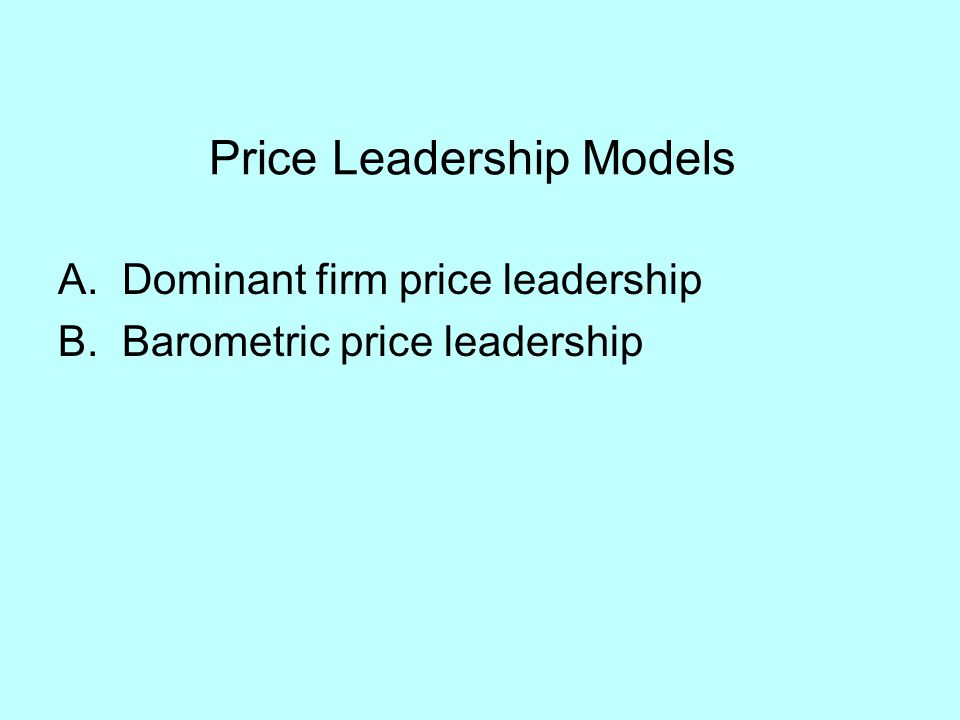 Price Leadership Models